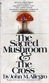 Image of: Sacred Mushroom and the Cross - Bantam edition, paperback